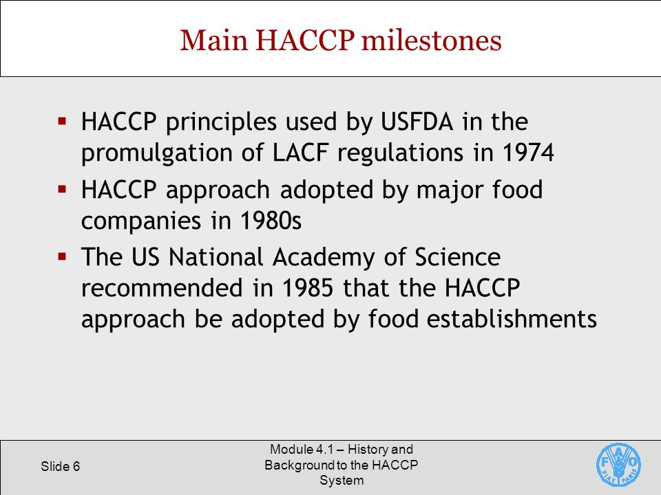 Module 4.1 – History and Background to the HACCP System