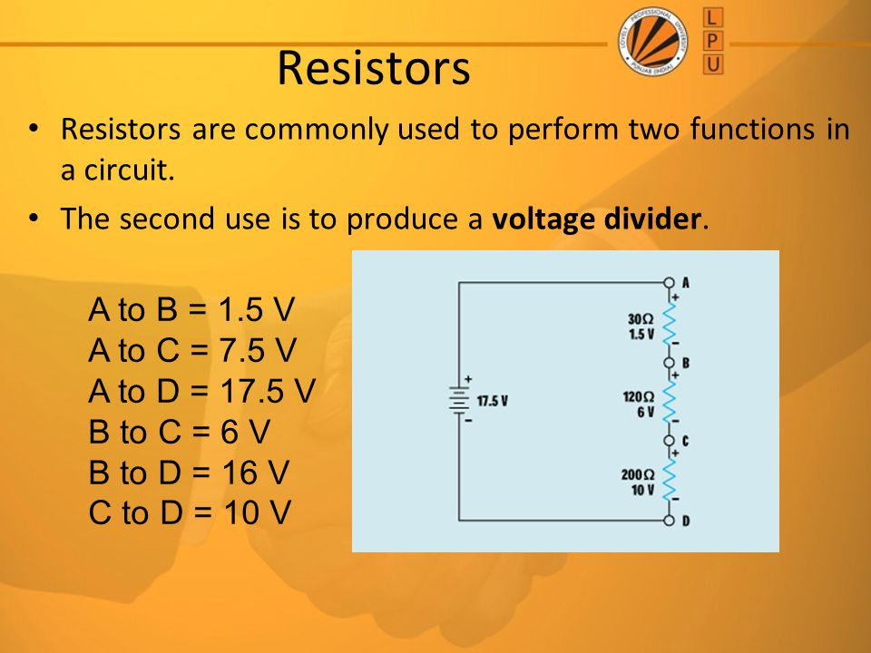 Resistors Resistors are commonly used to perform two functions in a circuit. The second use is to produce a voltage divider.