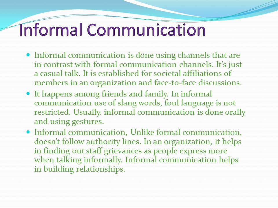 "formal and informal communication an organizational A communication network analysis studies ""the interpersonal linkages created by   the (formal and informal) communication patterns in an organization or the."