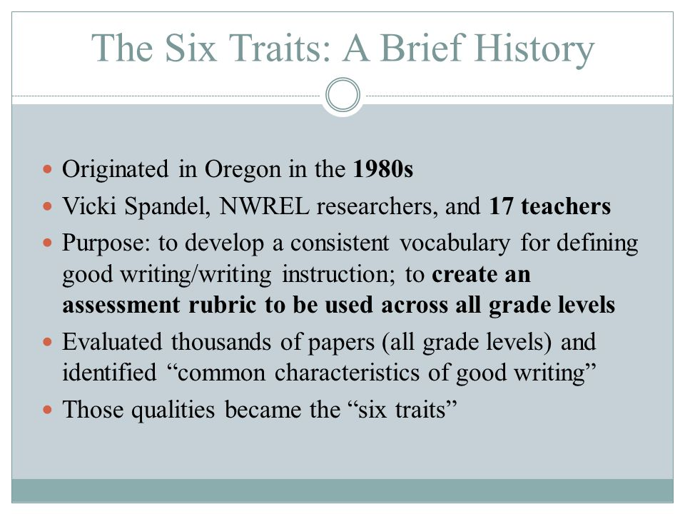 six traits of writing definitions Six traits of writing six traits of writing nw regional educational laboratory great site to see definitions and good place to start if new to 6 traits of writing.