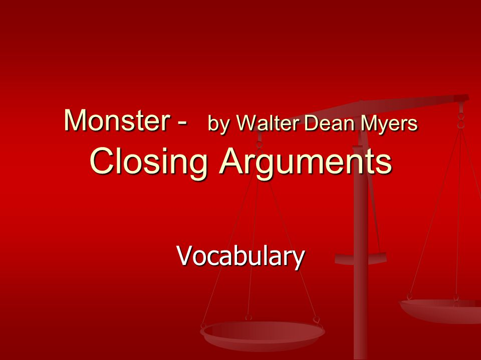 monster by walter dean myers closing arguments ppt video  monster by walter dean myers closing arguments
