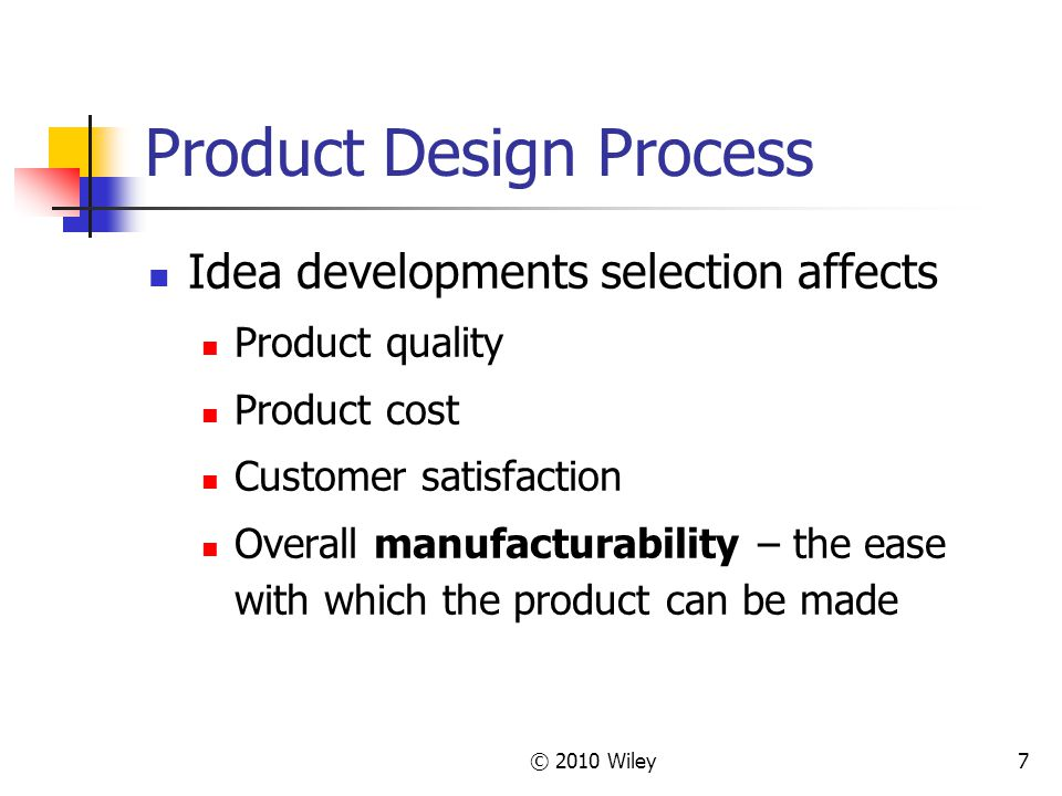 product design and process selection 1 introduction to design and the 1basic theory for product design generation/creativity and concept selection, as a good design process.