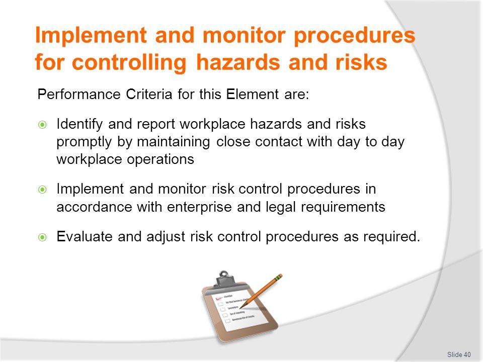 implement and monitor whs policies procedures Assessment 1 bsbwhs401a implement and monitor whs policies  procedures and programs to meet legislative requirements.
