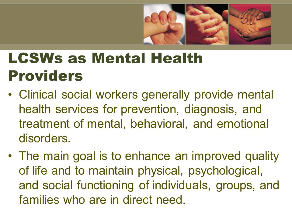 LCSWs as Mental Health Providers
