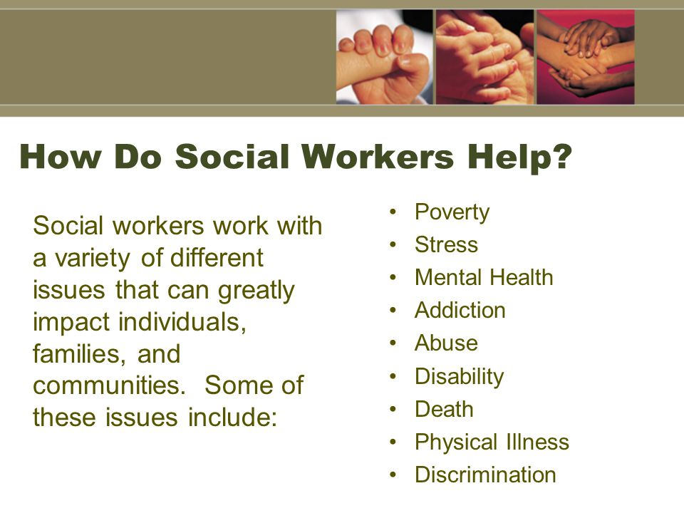 How Do Social Workers Help