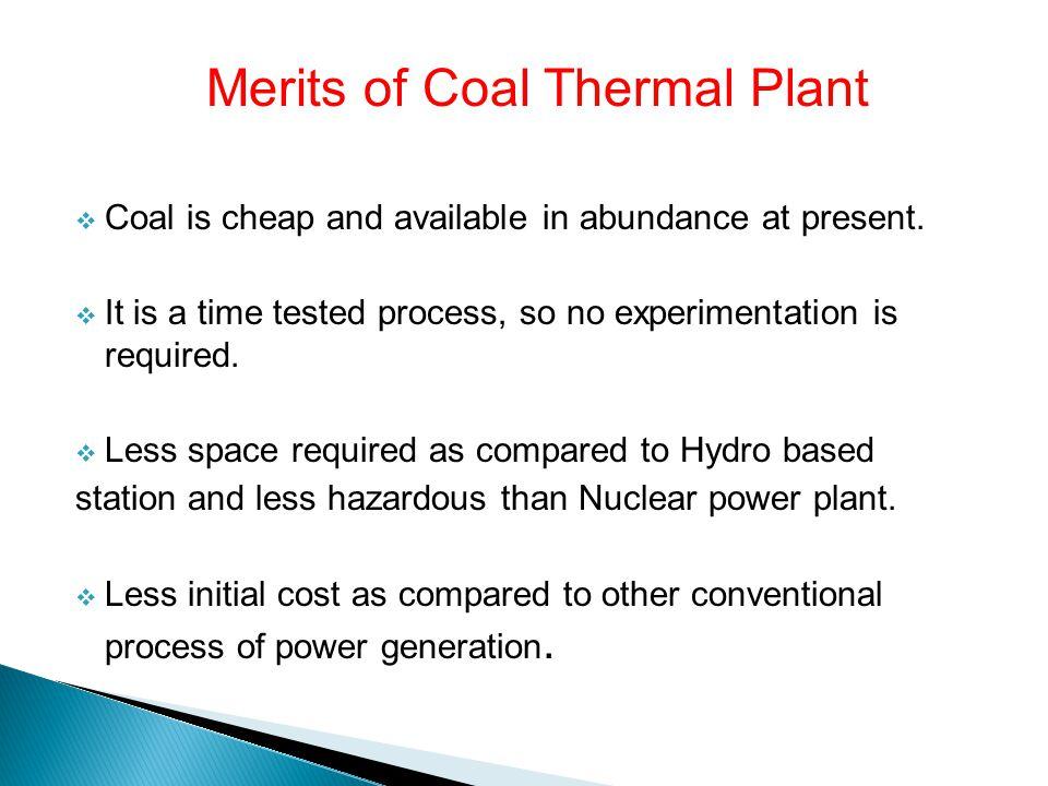 Merits of Coal Thermal Plant