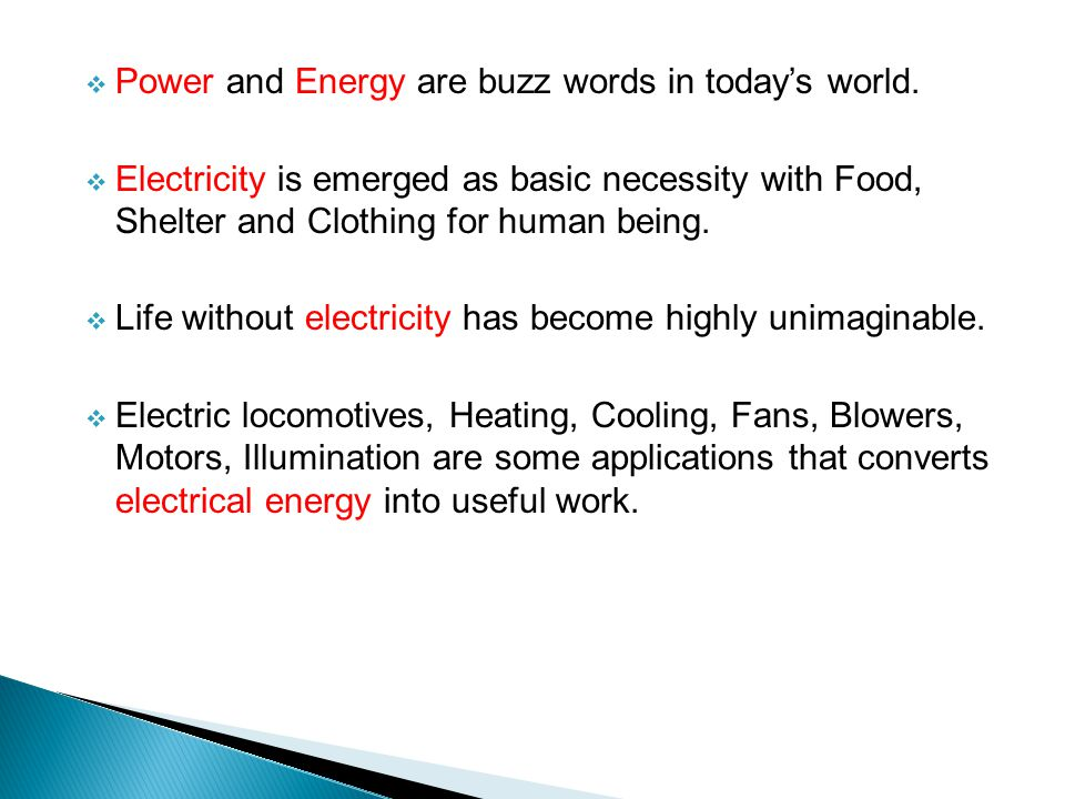 Power and Energy are buzz words in today's world.