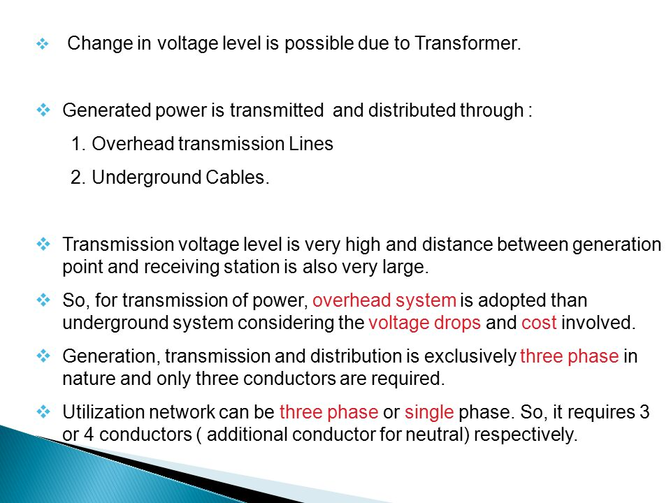 Generated power is transmitted and distributed through :