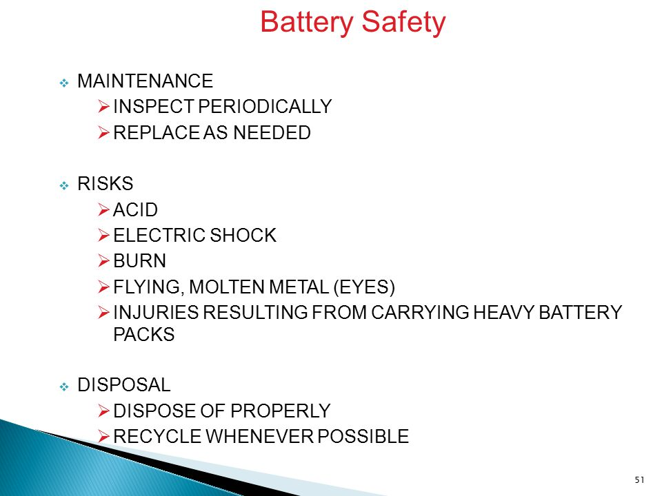 Battery Safety MAINTENANCE INSPECT PERIODICALLY REPLACE AS NEEDED