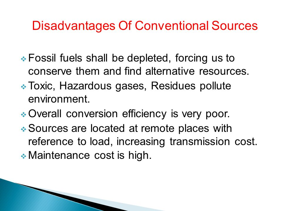 Disadvantages Of Conventional Sources
