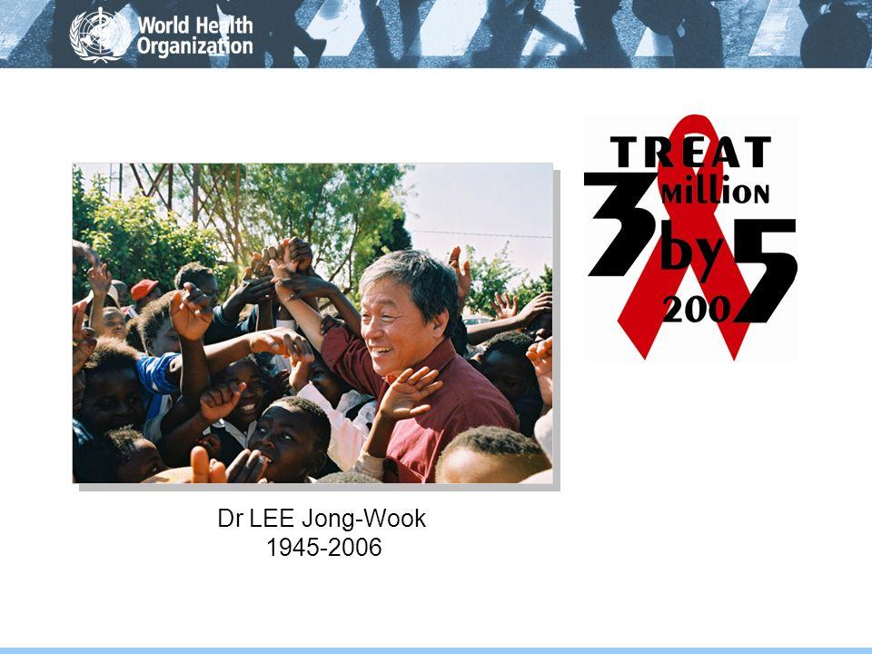 Dr LEE Jong-Wook 1945-2006