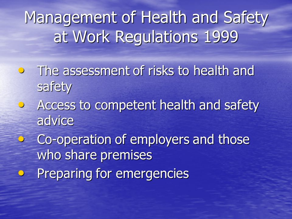 Management of Health and Safety at Work Regulations 1999