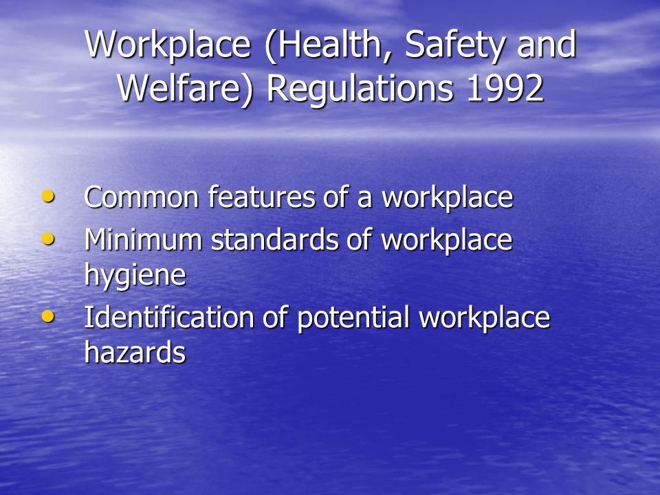 Workplace (Health, Safety and Welfare) Regulations 1992