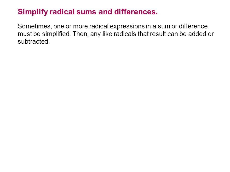 Simplify radical sums and differences.