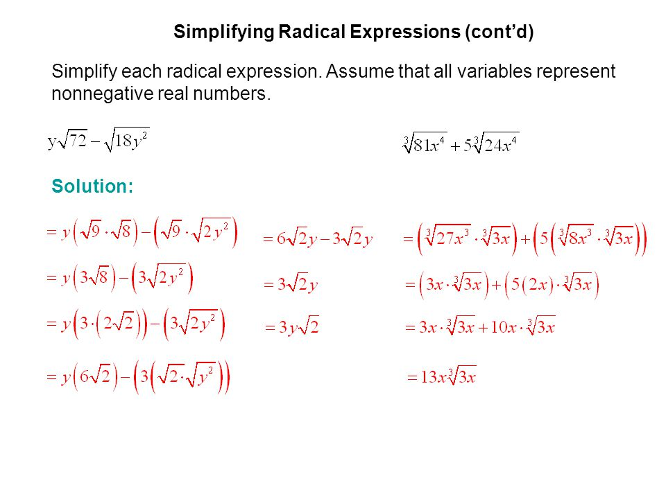 EXAMPLE 3 Simplifying Radical Expressions (cont'd) Simplify each radical expression. Assume that all variables represent nonnegative real numbers.
