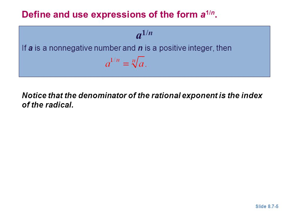 a1/n Define and use expressions of the form a1/n.
