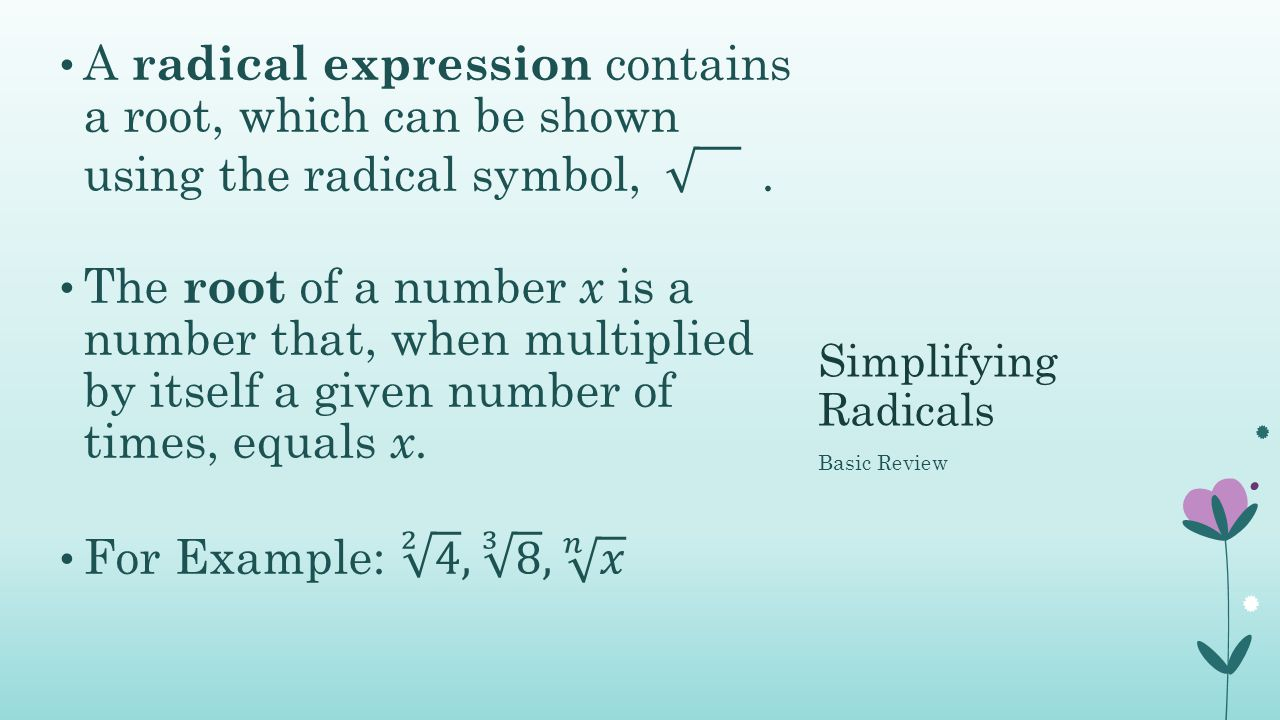 Unit 4 richardson ppt video online download a radical expression contains a root which can be shown using the radical symbol biocorpaavc