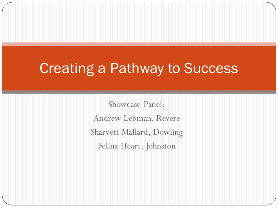 Creating a Pathway to Success