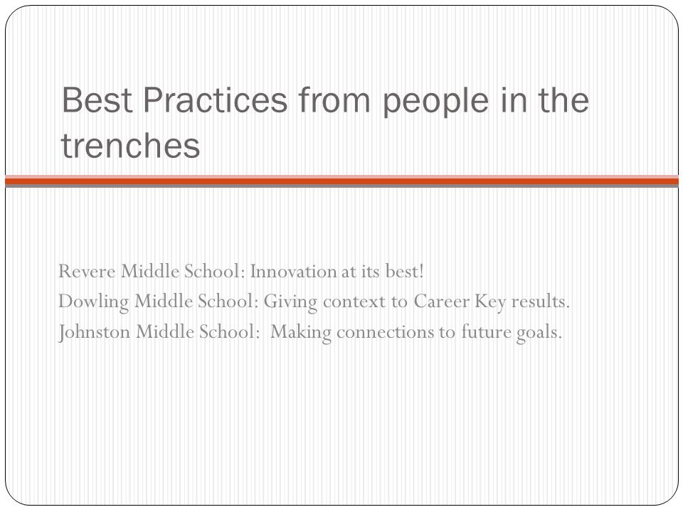 Best Practices from people in the trenches