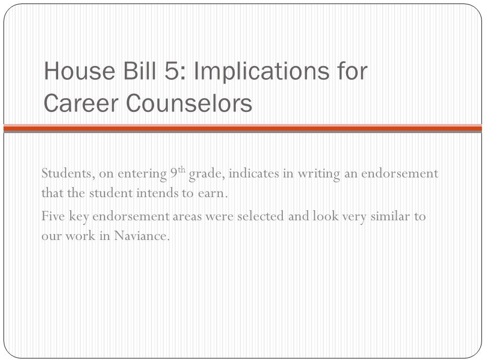 House Bill 5: Implications for Career Counselors