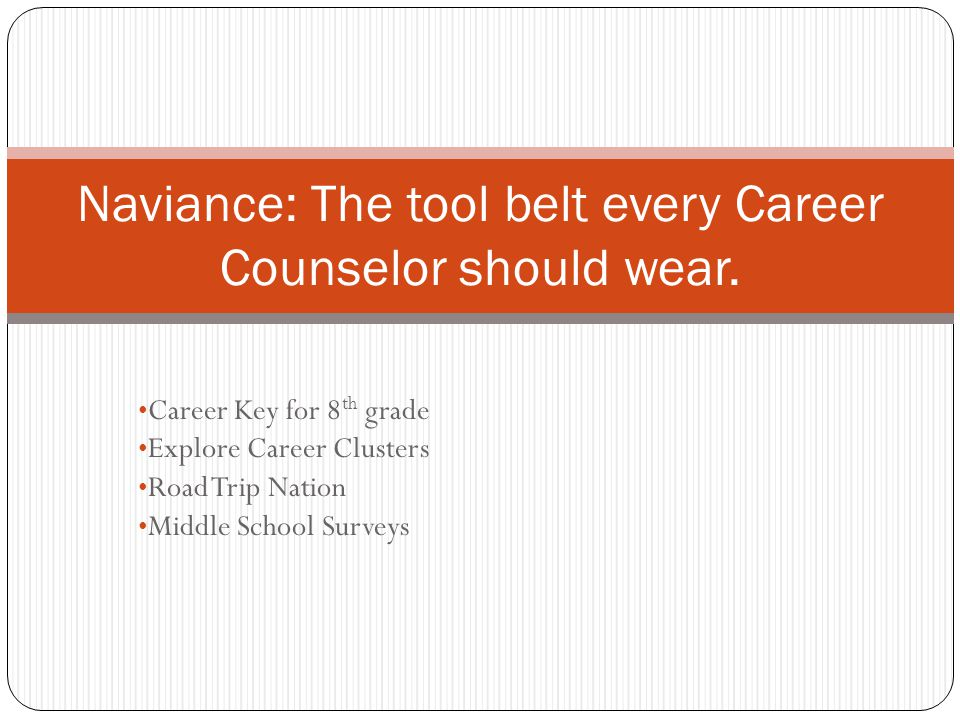 Naviance: The tool belt every Career Counselor should wear.