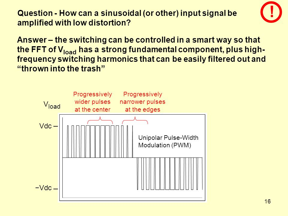 ! Question - How can a sinusoidal (or other) input signal be amplified with low distortion