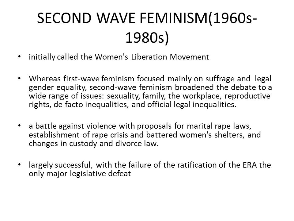 SECOND WAVE FEMINISM(1960s-1980s)