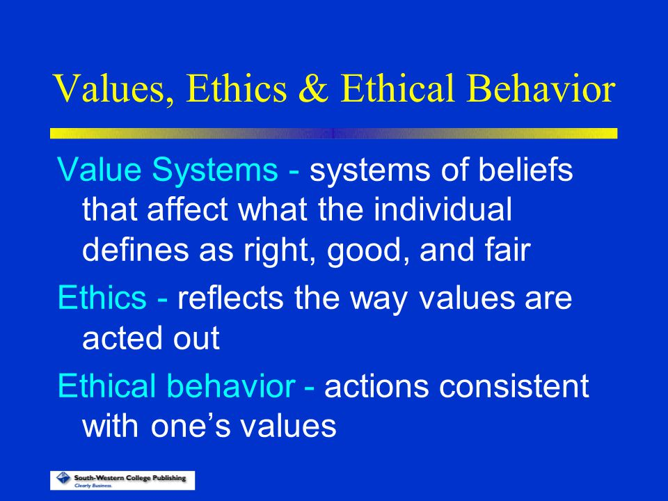 values and ethical beliefs based on If the law conflicts with our personal values or a moral system, we have   individuals can live according to their own ethical beliefs or morality.