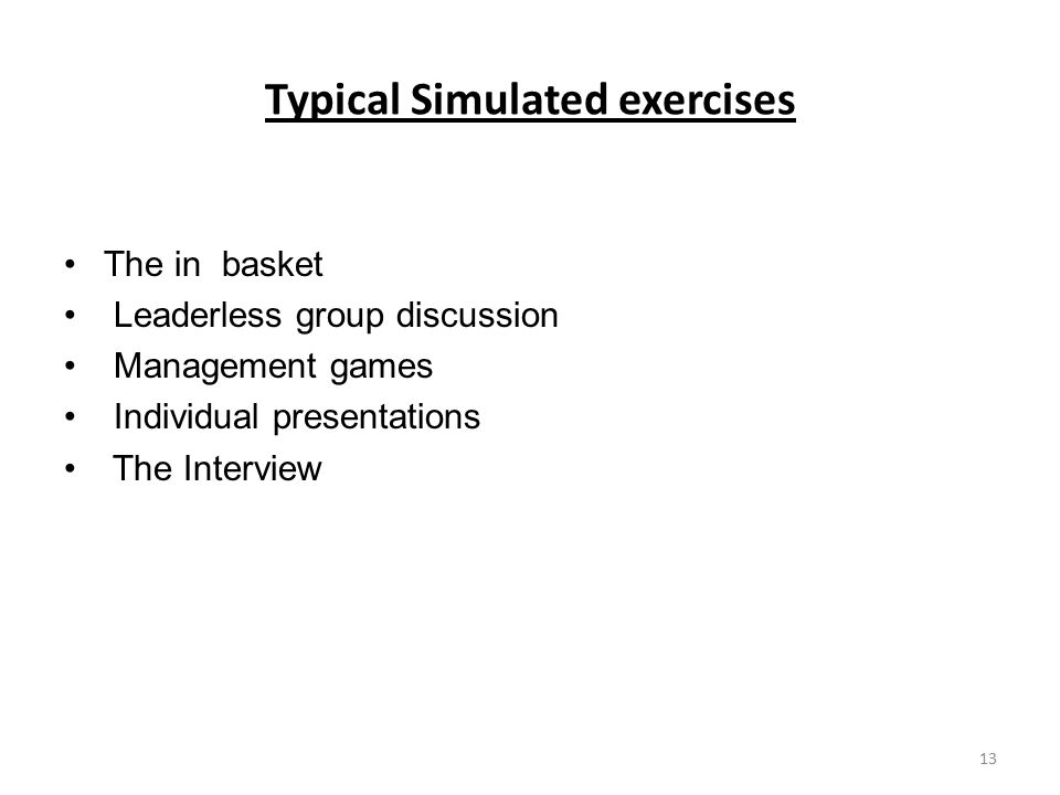 Typical Simulated exercises