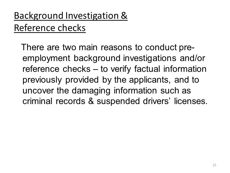 Background Investigation & Reference checks