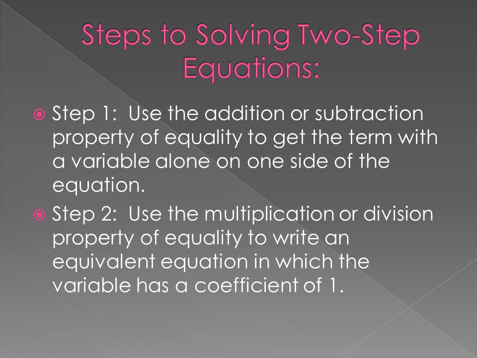 Steps to Solving Two-Step Equations: