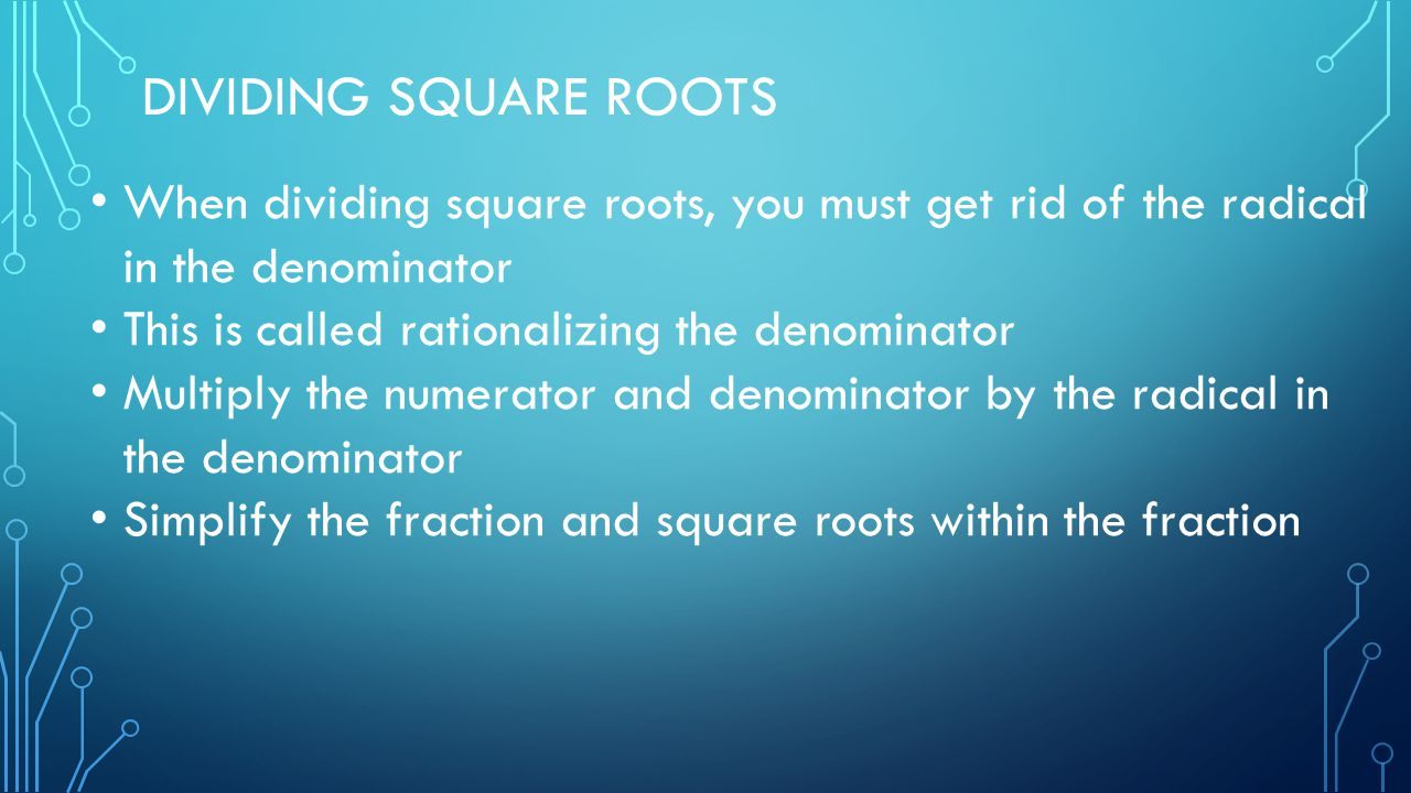 Square roots simplifying square roots ppt video online download 11 dividing ccuart Gallery