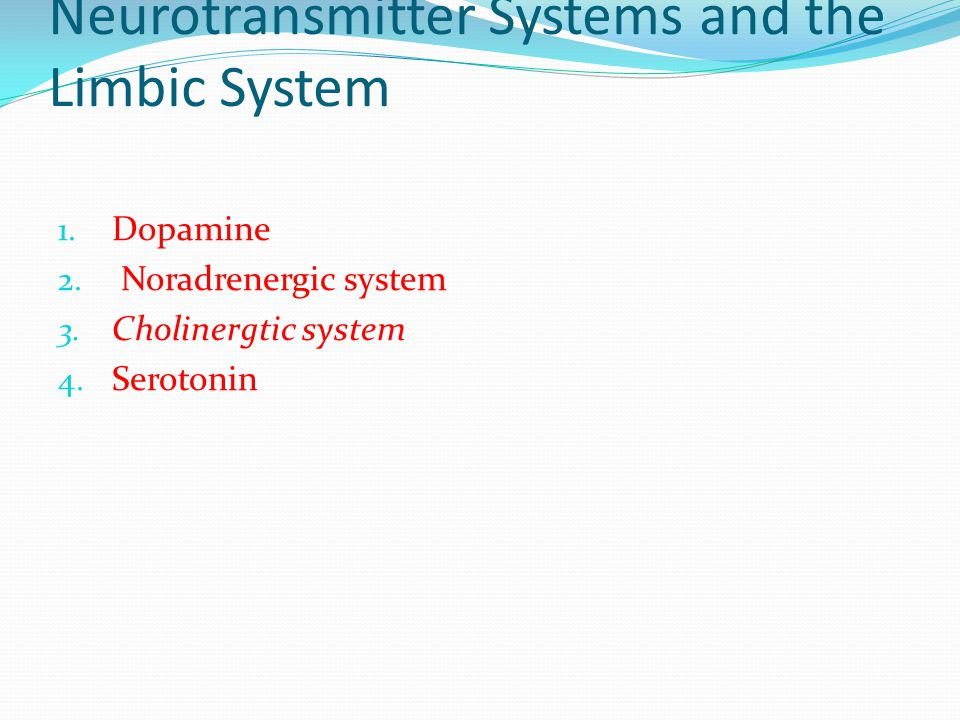 Neurotransmitter Systems and the Limbic System