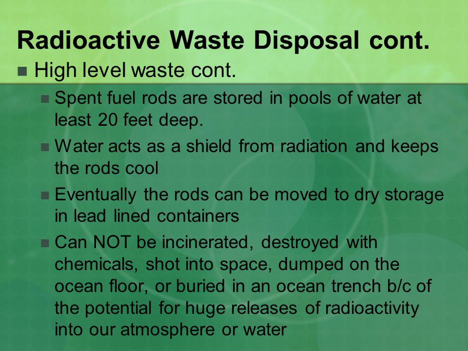 an argument on storing or disposing radioactive wastes Some argue the lack of a permanent, safe storage site for nuclear waste is reason enough to oppose proposals in president bush's energy plan, unveiled today.