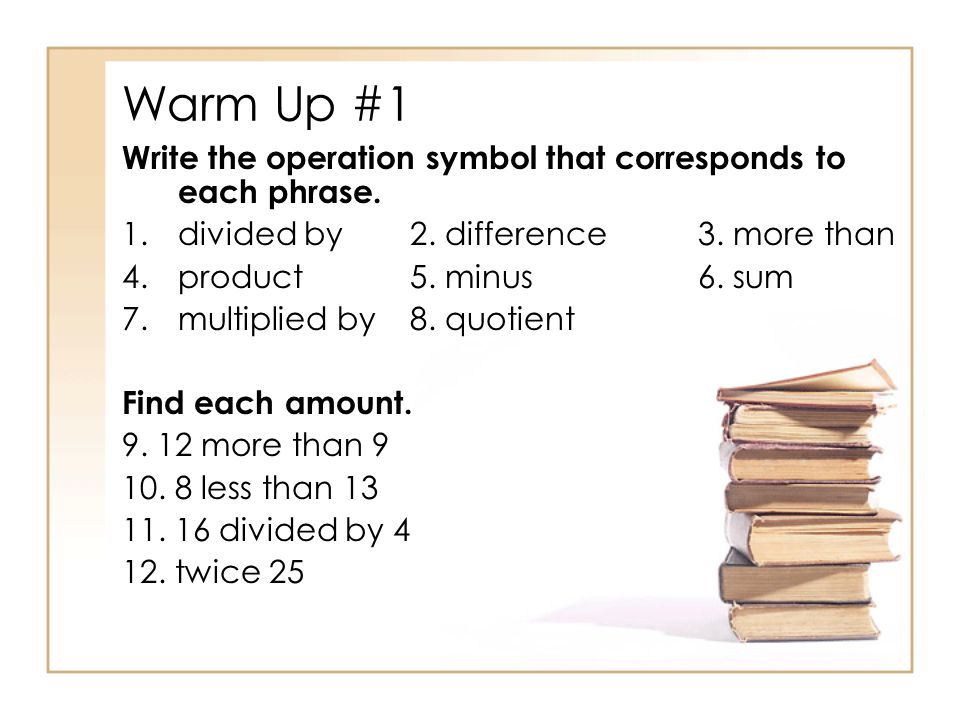 Warm Up 1 Write The Operation Symbol That Corresponds To Each