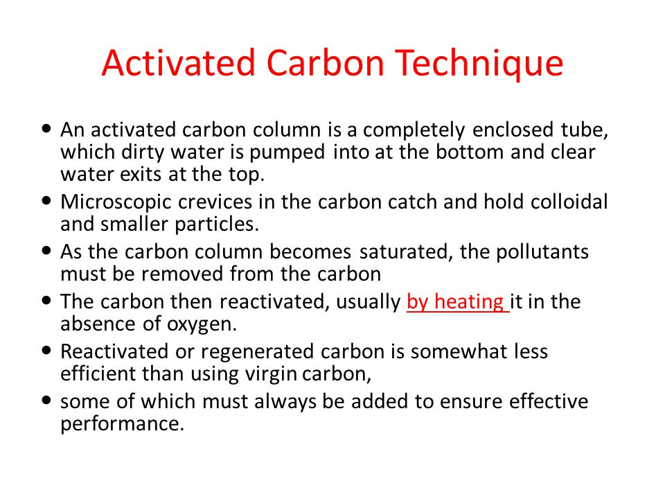 Activated Carbon Technique
