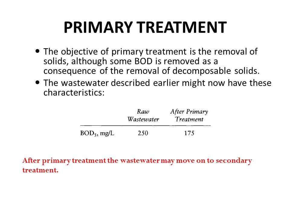 PRIMARY TREATMENT