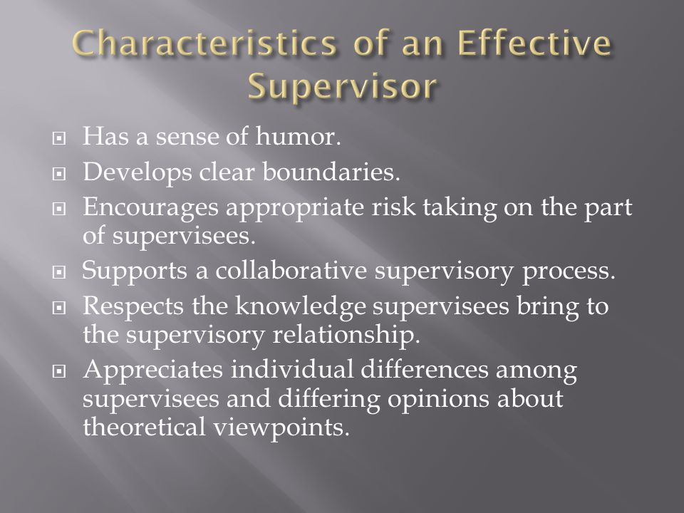 good supervisor qualities Do you work well with others are you a leader if you have these qualities, you might make a good manager however, you need just more than these two qualities to be.