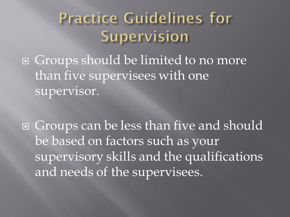 the practice and supervision Supervision of students and practitioners has been central to social work since its   the four content areas of supervision include direct practice, professional.
