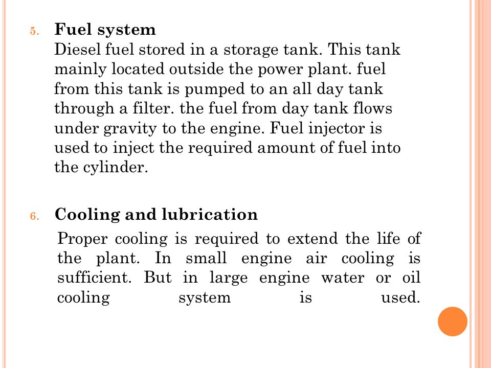 Fuel system Diesel fuel stored in a storage tank