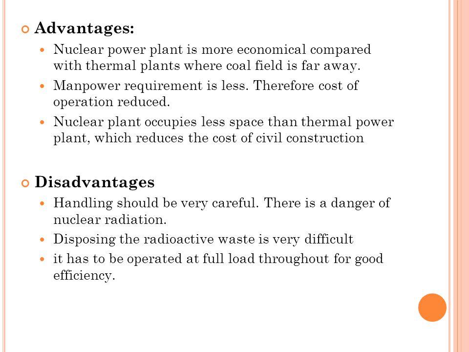 Advantages: Disadvantages