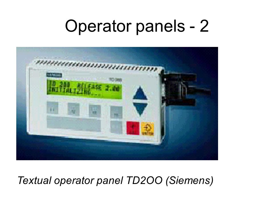 Lecture most important plc producers 112 families of plc ppt 18 operator panels 2 textual operator panel td2oo siemens sciox Image collections