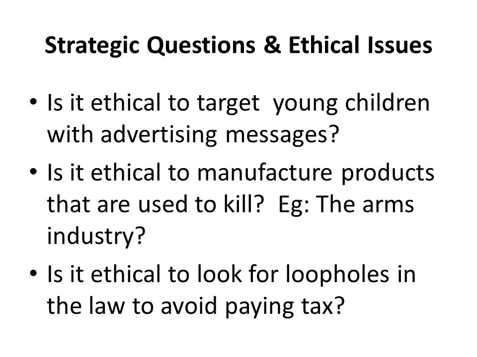 The Ethical Issue Of Advertising to Children