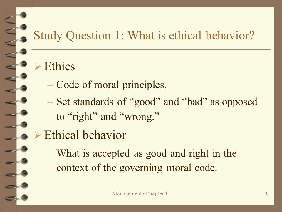 Study Question 1: What is ethical behavior