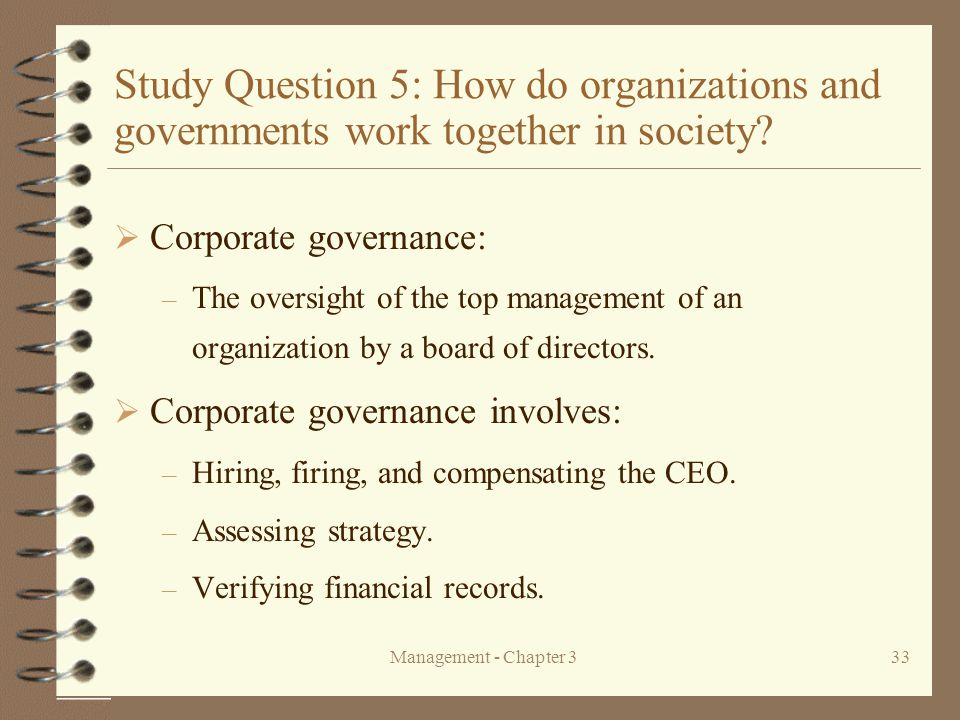 Study Question 5: How do organizations and governments work together in society