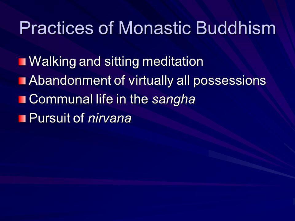 Practices of Monastic Buddhism
