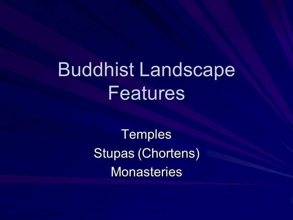 Buddhist Landscape Features