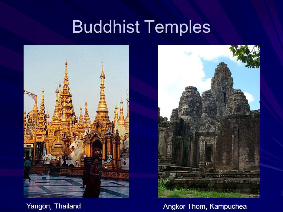 Buddhist Temples Yangon, Thailand Angkor Thom, Kampuchea