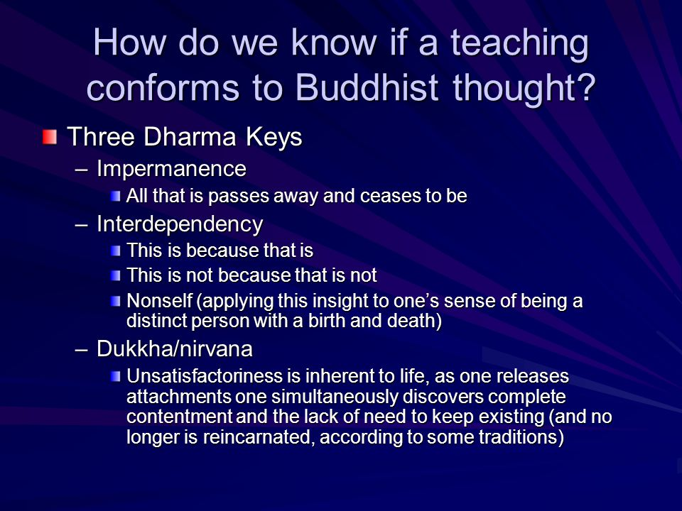 How do we know if a teaching conforms to Buddhist thought