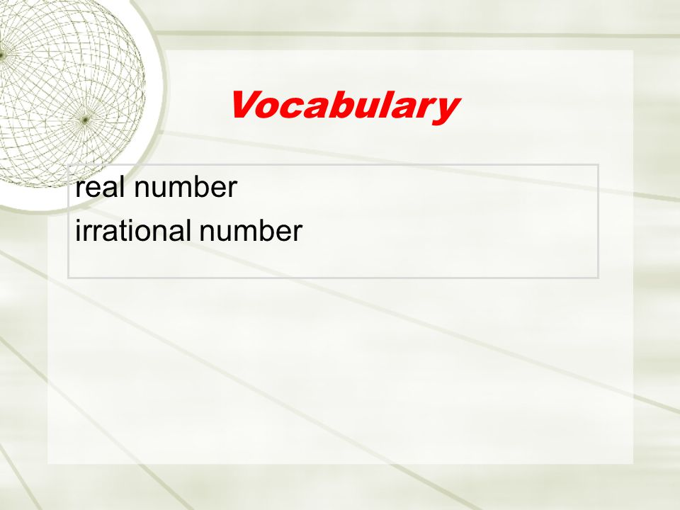 Vocabulary real number irrational number